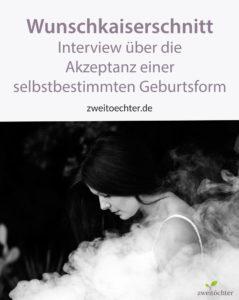 Wunschkaiserschnitt – Interview über die Akzeptanz einer selbstbestimmten Geburtsform