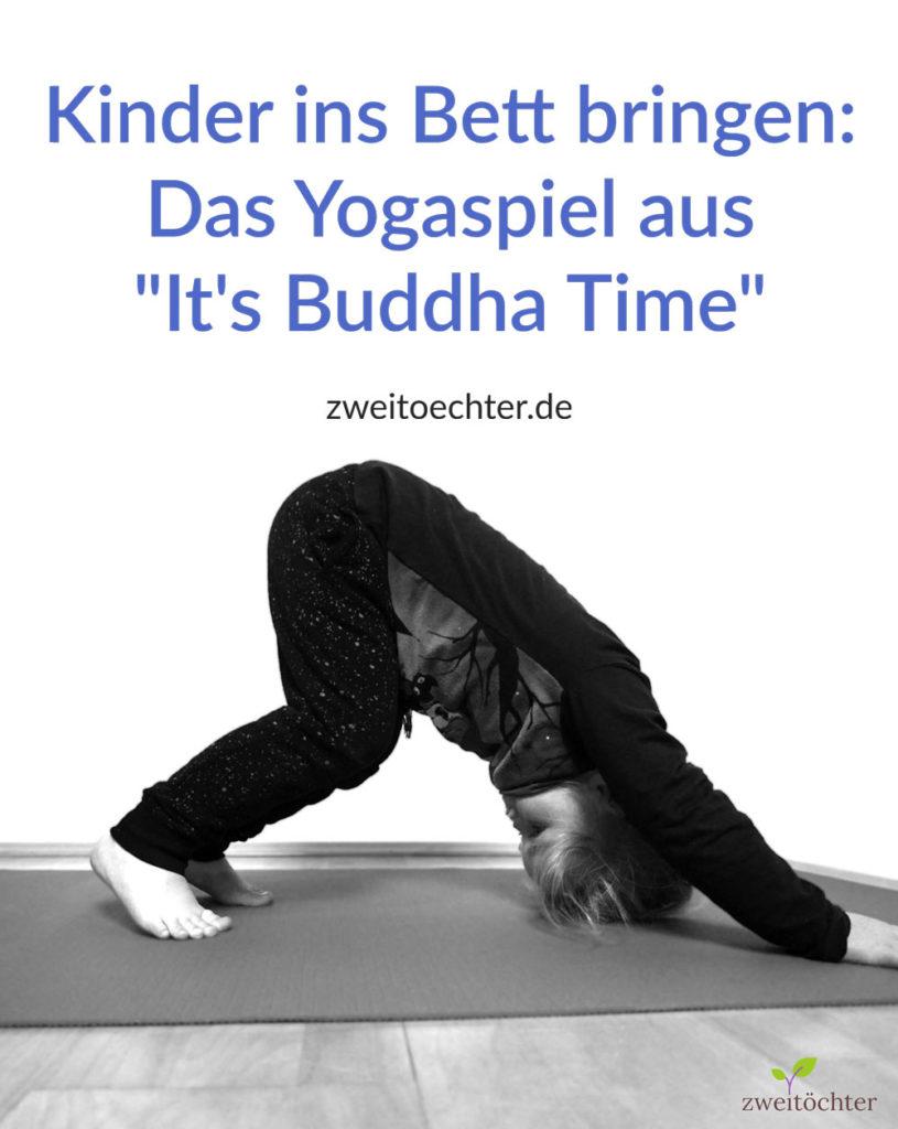 """Entspannt und friedlich die Kinder ins Bett bringen - Yogaspiel aus """"It's Buddha Time"""""""