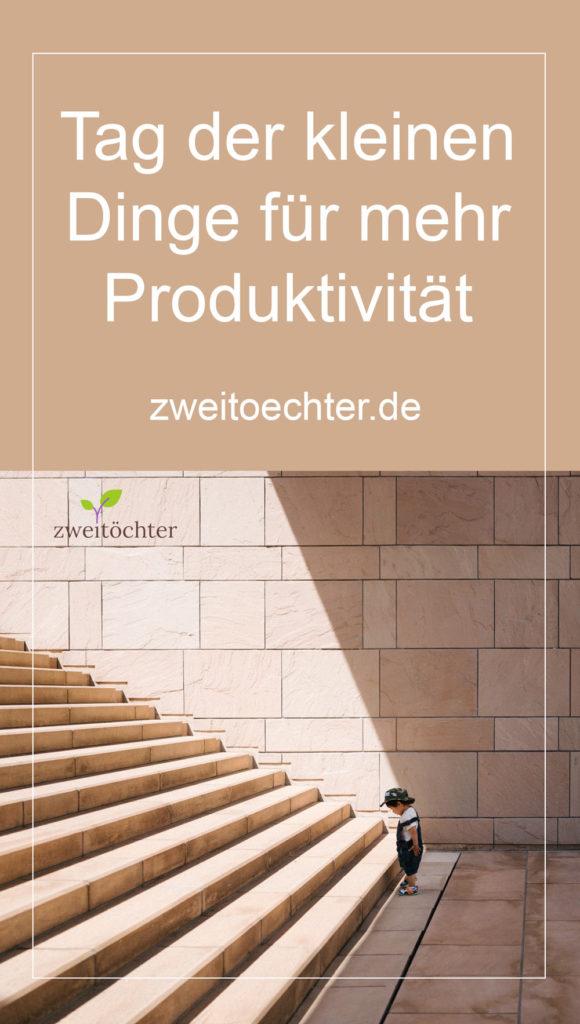 Tag der kleinen Dinge für mehr Produktivität