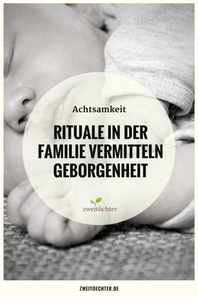Achtsamkeit - Rituale in der Familie vermitteln Geborgenheit - zweitöchter