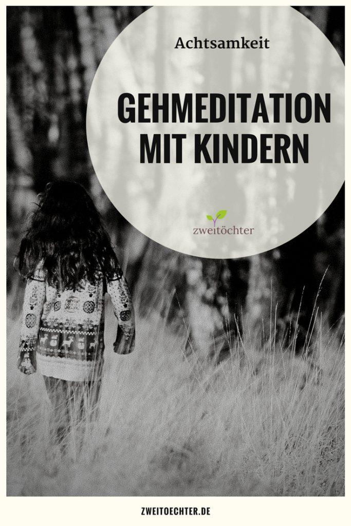 Gehmeditation mit Kindern - achtsamer Umgang im Alltag und mehr Entspannung für Dich