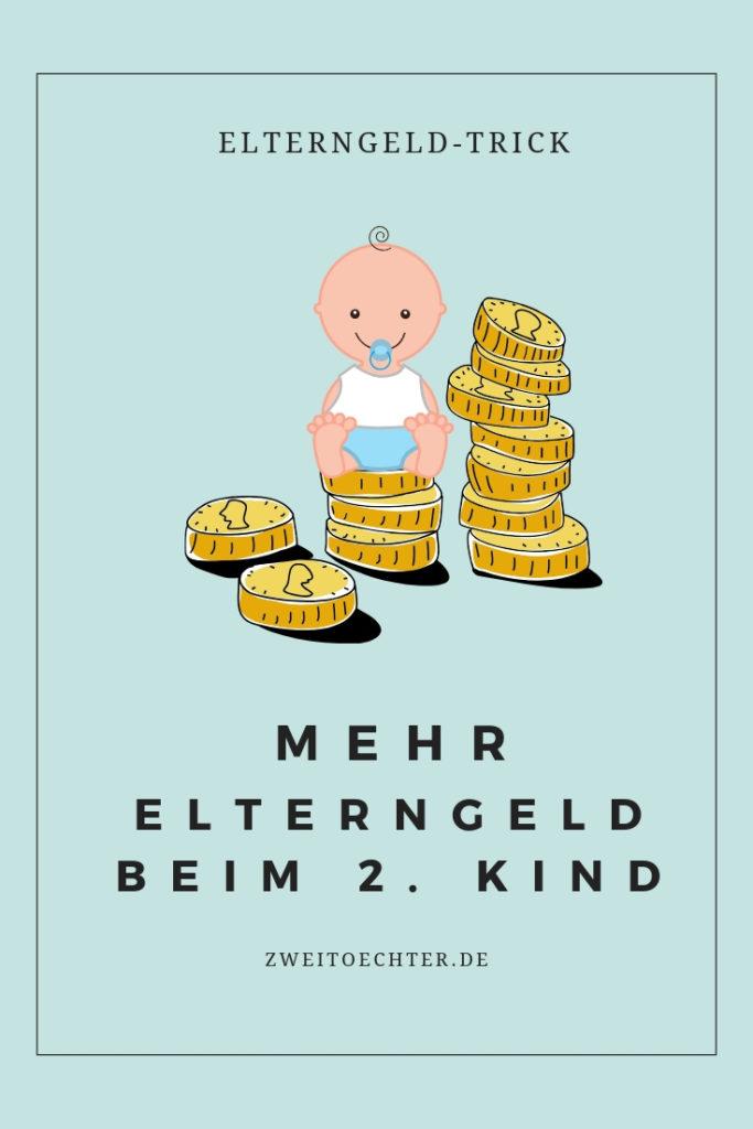 Elterngeld-Trick: Mehr Elterngeld beim 2. Kind. So gehts!