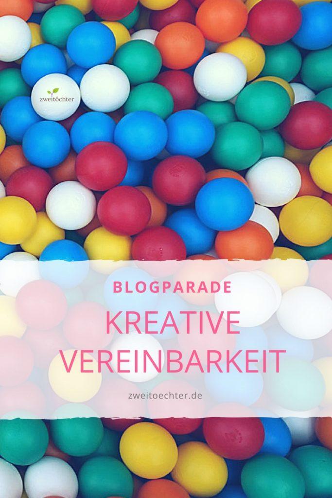 """Blogparade """"Kreative Vereinbarkeit"""" von zweitoechter.de"""