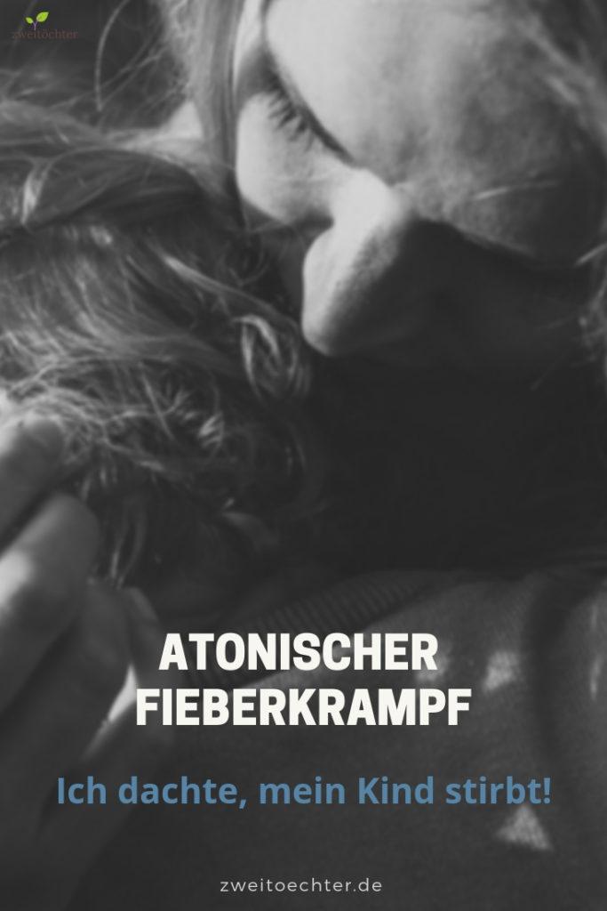 Atonischer Fieberkrampf: Ich dachte, mein Kind stirbt