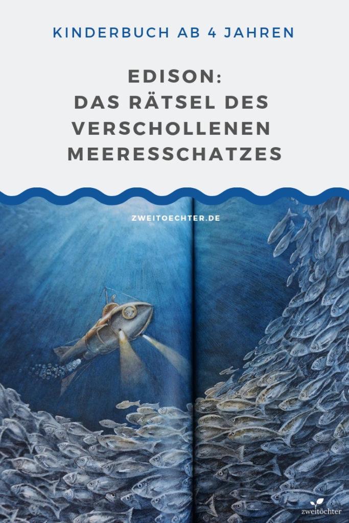 EDISON: Rätsel des verschollenen Meeresschatzes - Kinderbuch ab 4 Jahren. Rezension auf zweitoechter.de #entdecker #erfinder #forscher #torbenkuhlmann
