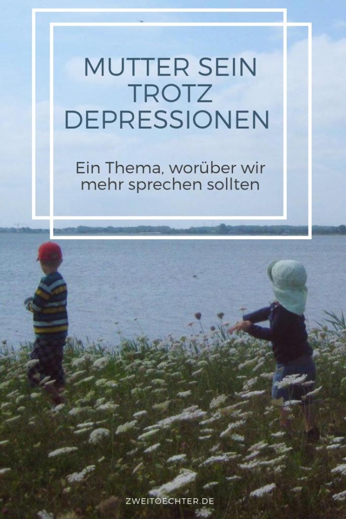 Mutter sein trotz Depressionen - Gastartikel auf zweitöchter #Depression #Hilfe #Tabuthema