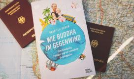 Wie Buddha im Gegenwind von Gabriela Urban - Rezension