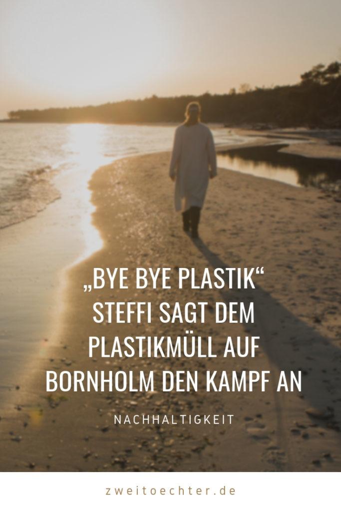 """Bye Bye Plastik"": Steffi sagt dem Plastikmüll auf Bornholm den Kampf an - zweitöchter"