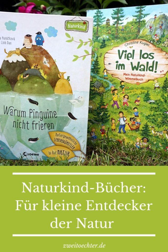 Naturkind-Bücher: Für kleine Entdecker und wertebewusste Familien