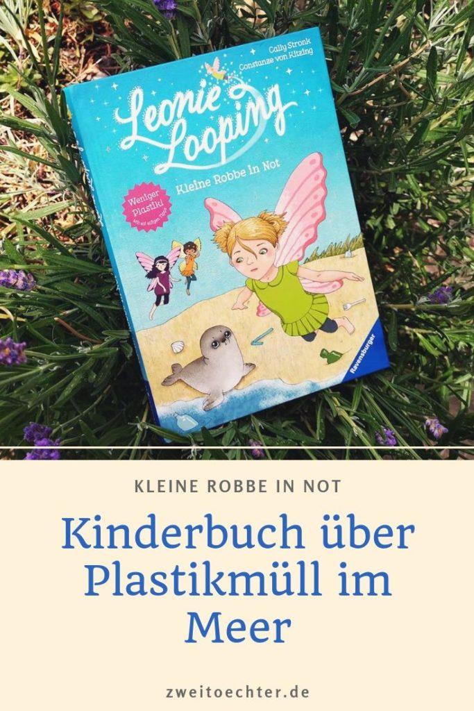 """Leonie Looping """"Kleine Robbe in Not"""": Kinderbuch über Plastmüll im Meer"""