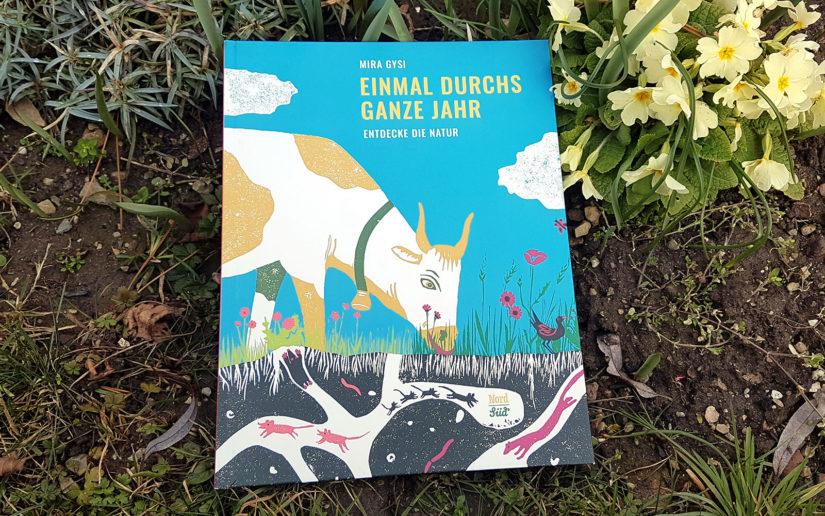 Einmal durchs ganze Jahr - Kinderbuch ab 3 Jahren vom Nord Süd Verlag